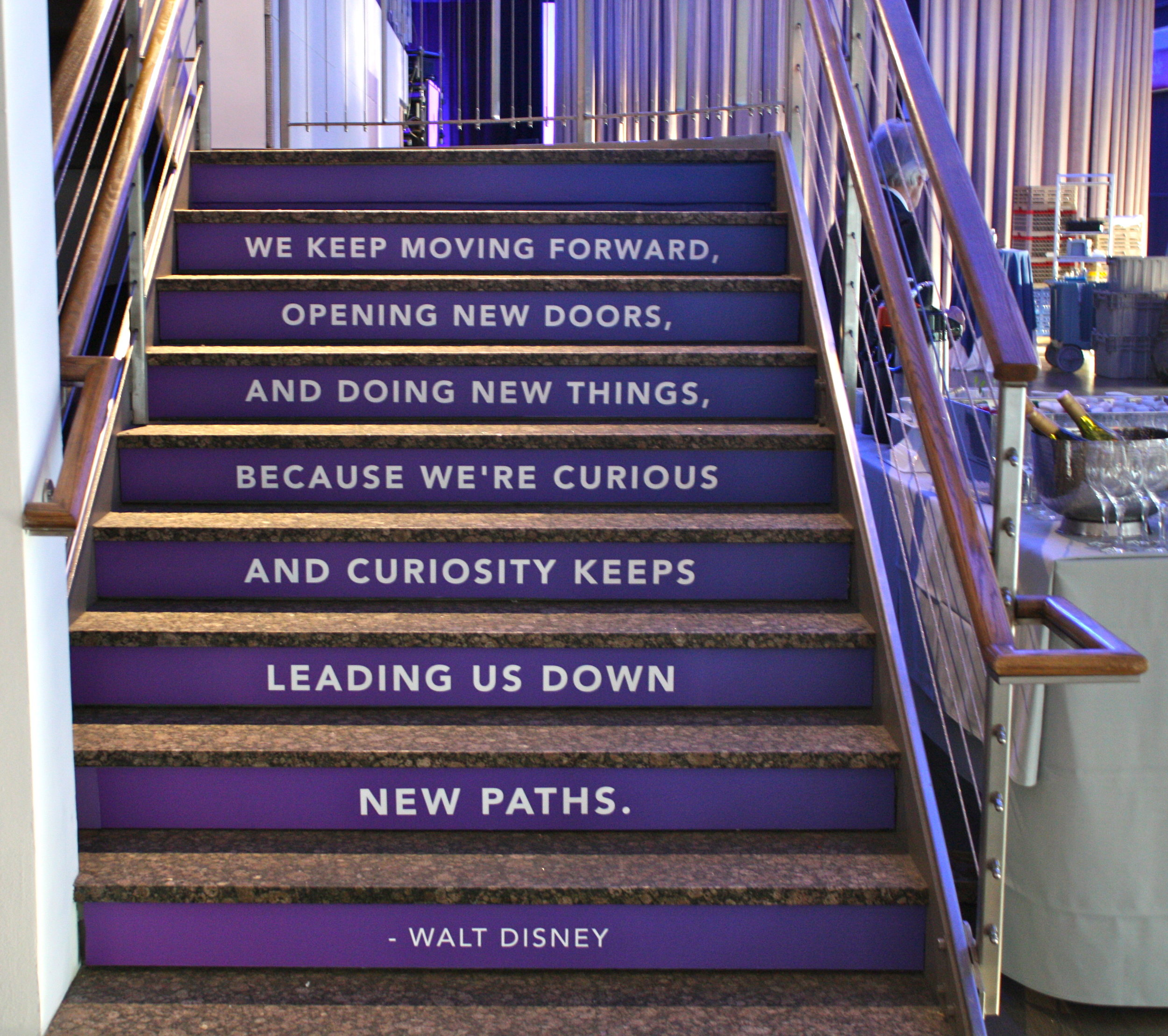 Some motivational words on our personalized staircase as you make your way to the second floor of Disney's recent event.