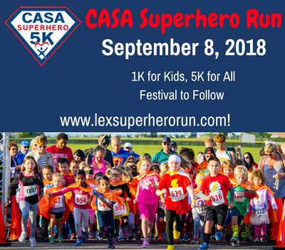 Be a Superhero to a child in need! CASA Superhero Run September 8, 2018