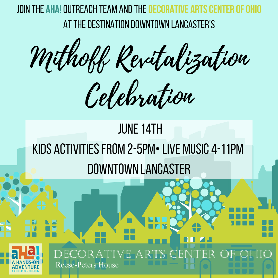 Join the AHA! Outreach Team and The Decorative Arts Center of Ohio for the Destination Downtown Lancaster's.png