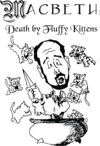 Macbeth- Death by Fluffy Kittens.jpg