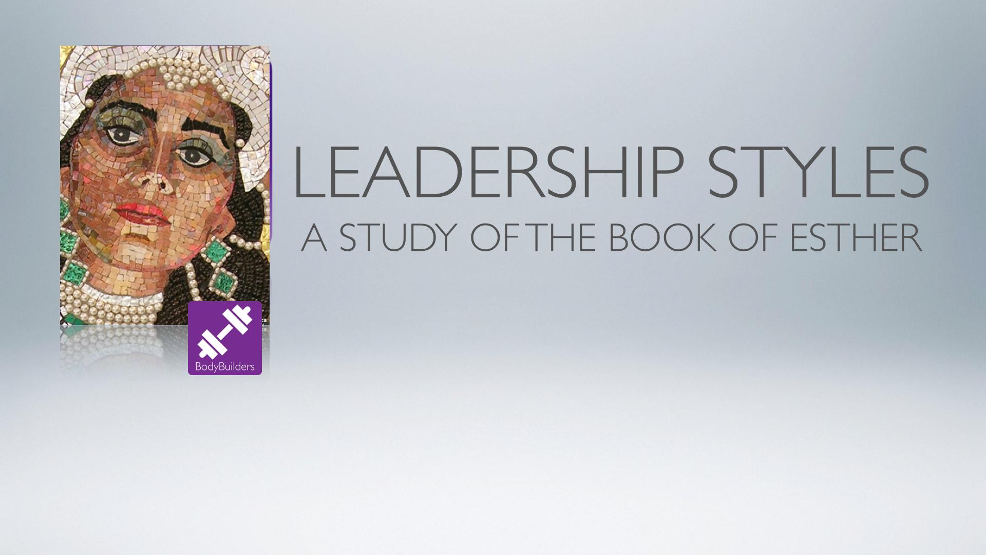 BodyBuilders Esther Leadership Study.001.jpg