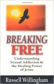Breaking Free: Understanding Sexual Addiction & the Healing Power of Jesus