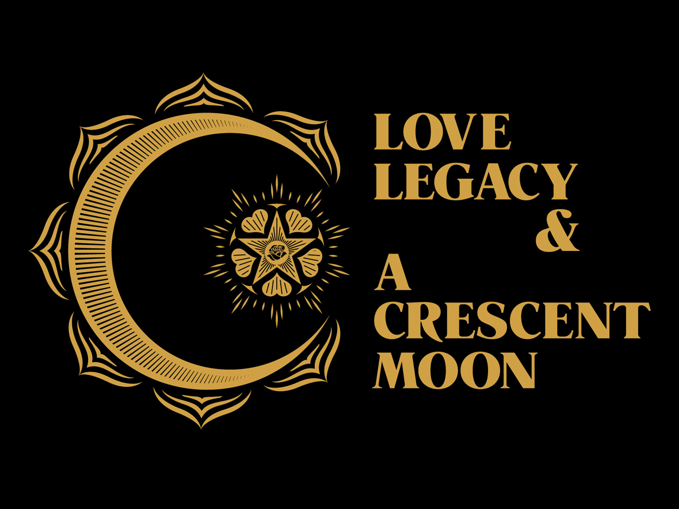 Love, Legacy & A Crescent Moon