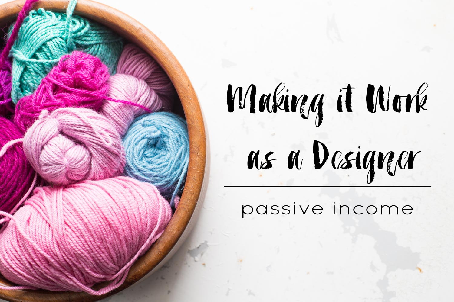 making it work as a designer: passive income