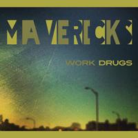 Work Drugs – Mavericks  2013