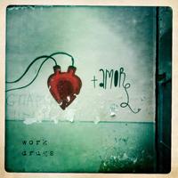 Work Drugs – Amore  2013