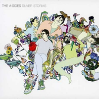 The A-Sides – Silver Storms  Vagrant Records 2007
