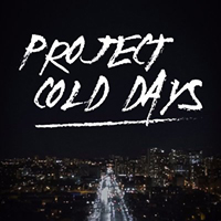 Pro  ject Cold Days  Lex Film, 2018