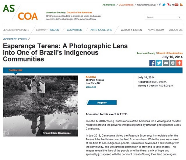 July 10, 2014 - At the  Americas Society : A Photographic Lens Into One of Brazil's Indigenous Communities.