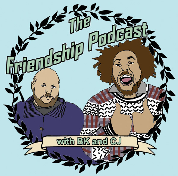 The Friendship Podcast - Episode 30