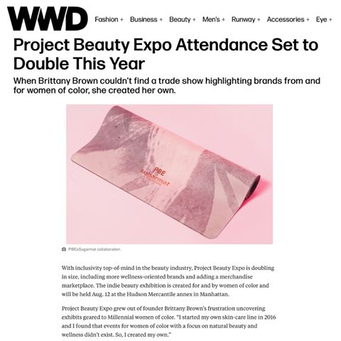Brittany Brown, Project Beauty Expo WWD
