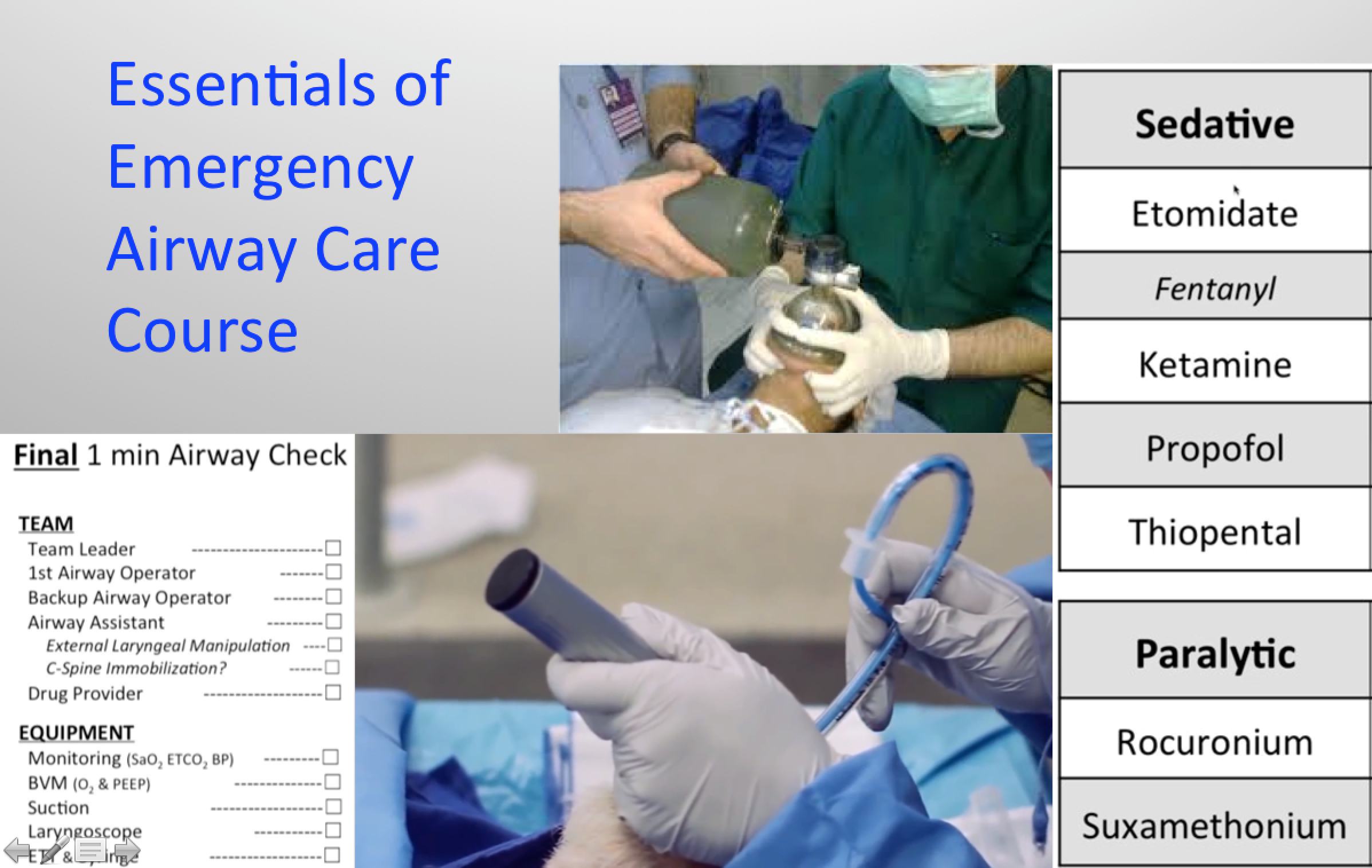 A full video lecture course for Emergency Airway care