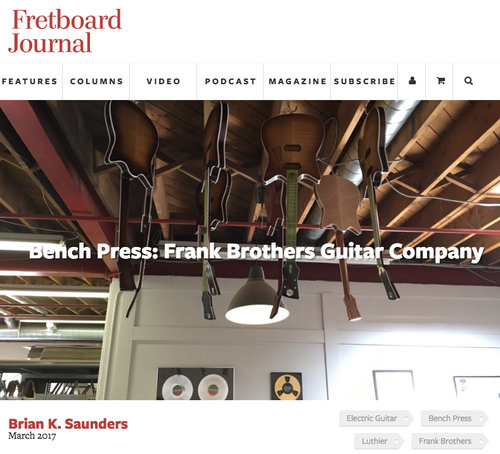 fretboard journal - brian saunders - frank brothers guitar commpany