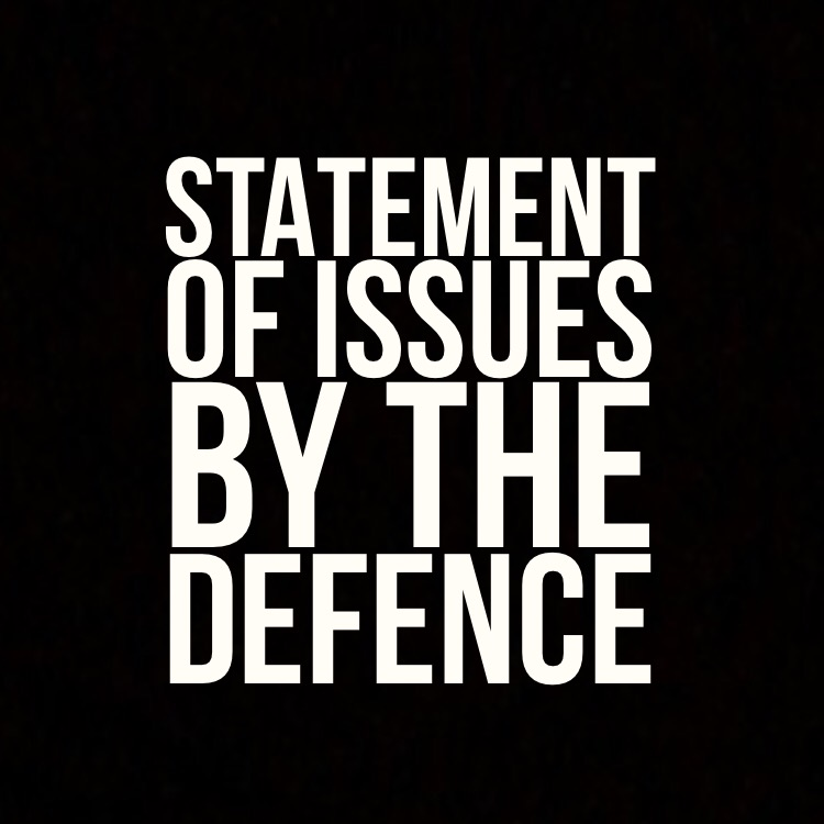 Statement of issues by the defence