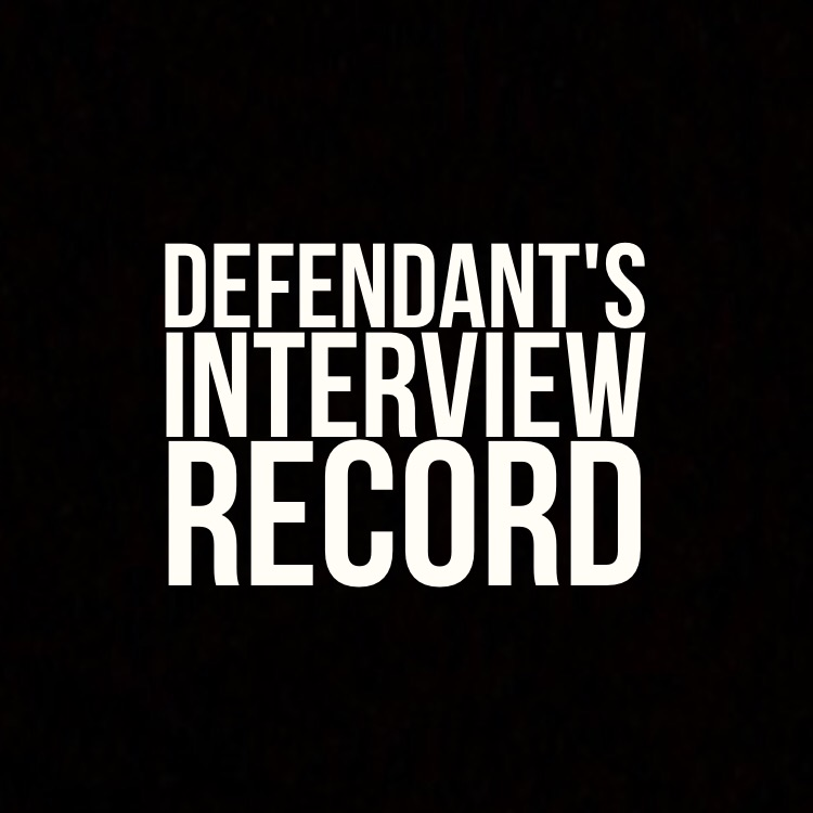 Defendant's interview record