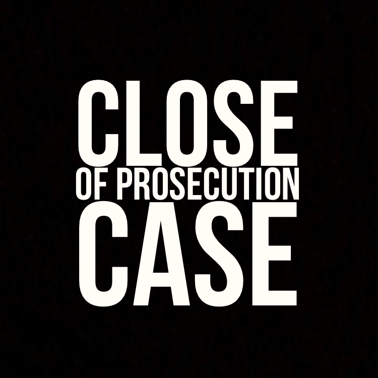 Close of prosecution case