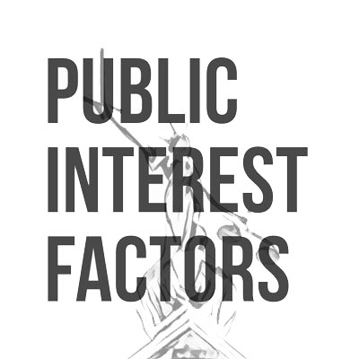 Public Interest Factors