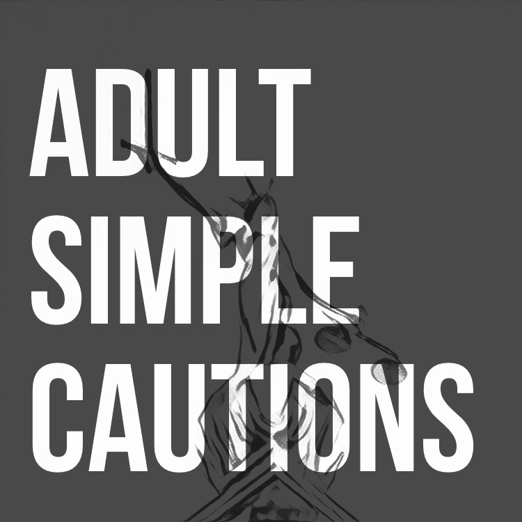 Adult Simple Cautions