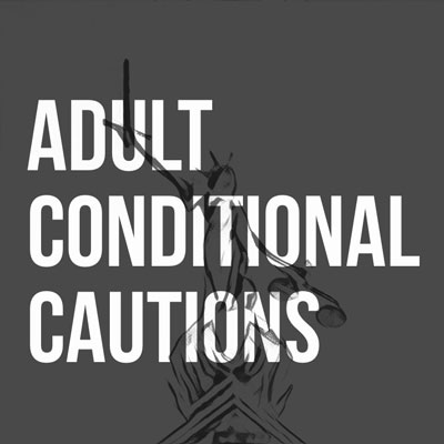 Adult Conditional Cautions