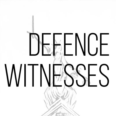 Defence Witnesses