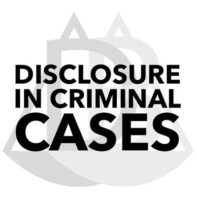 Disclosure-in-Criminal-Case.jpg