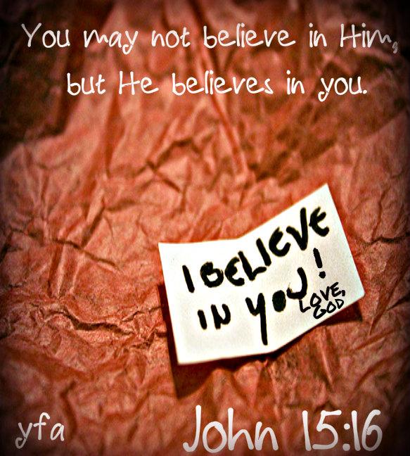 god believes in you.jpg