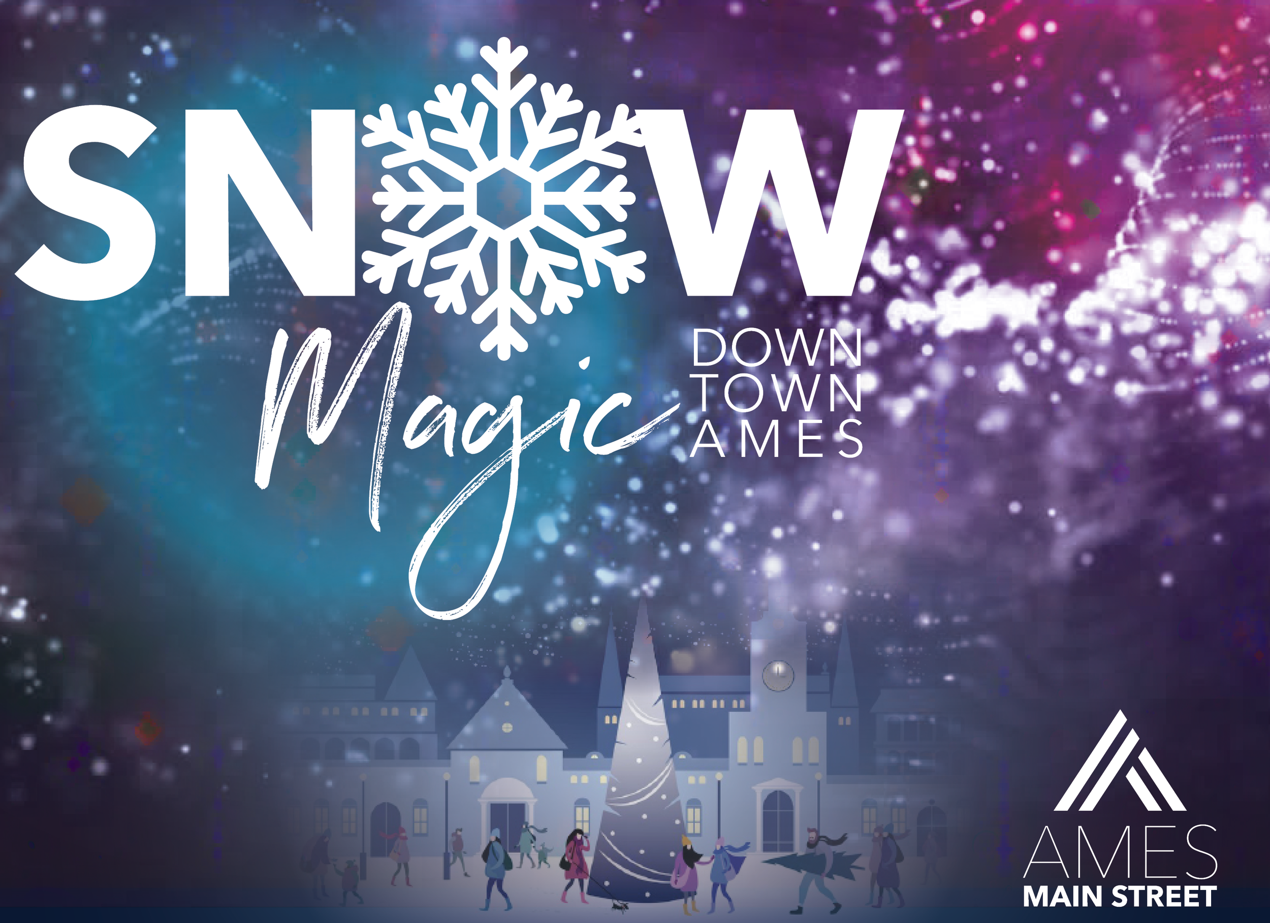 Snow Magic - Help us celebrate Winter in Downtown Ames!