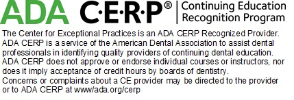 ADA CERP & AGD PACE — The Center for Exceptional Practices