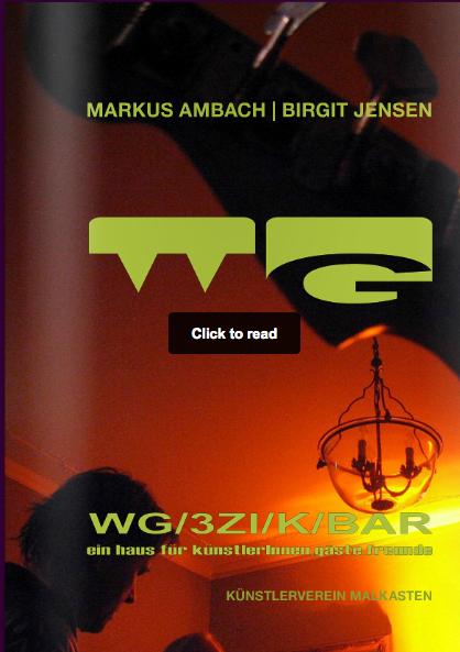 """Markus Ambach, Birgit Jensen, Shirley Wegner: """"Site Unseen"""", WG/3ZI/K/Bar, Künstlerverein Malkasten, Dusseldorf, Germany, 193, 2013"""