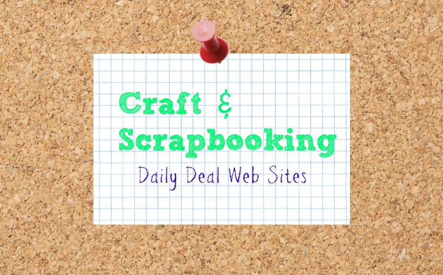 Craft and Scrapbooking Daily Deal Sites