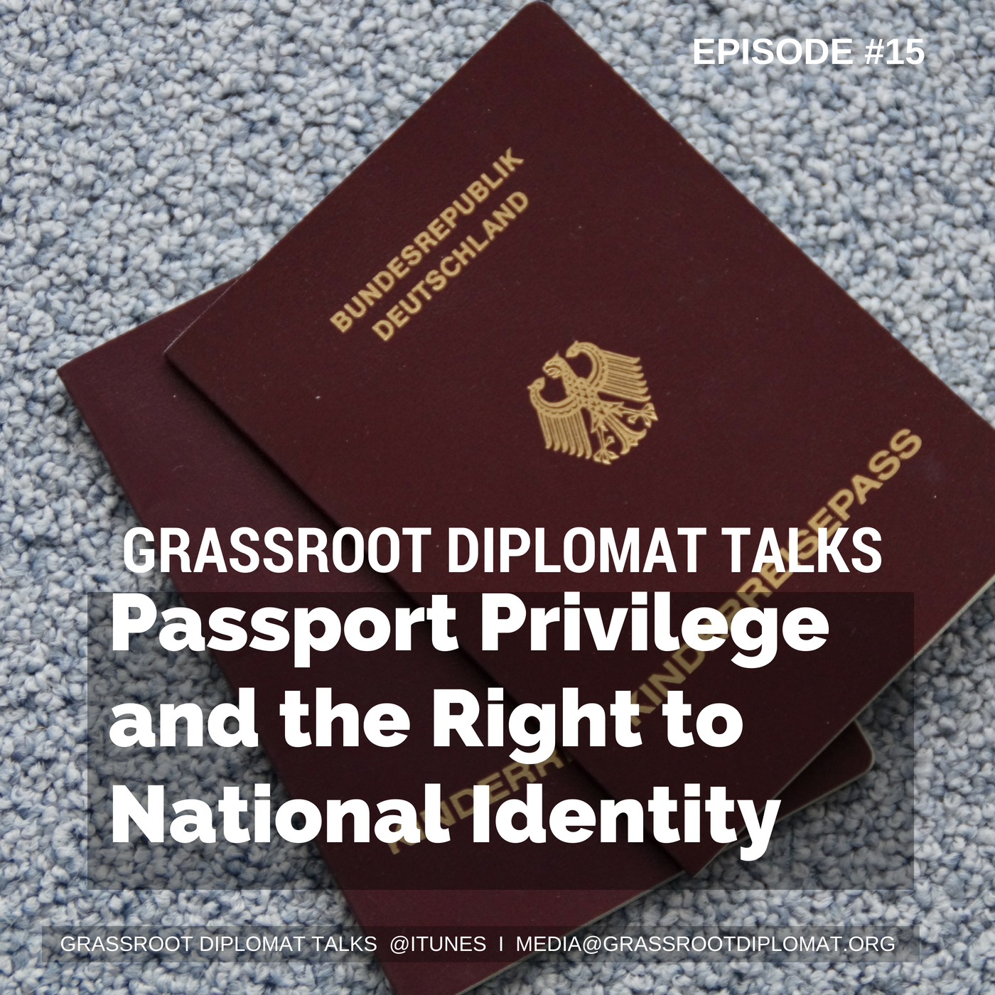 015 Passport Privilege and the Right to National Identity