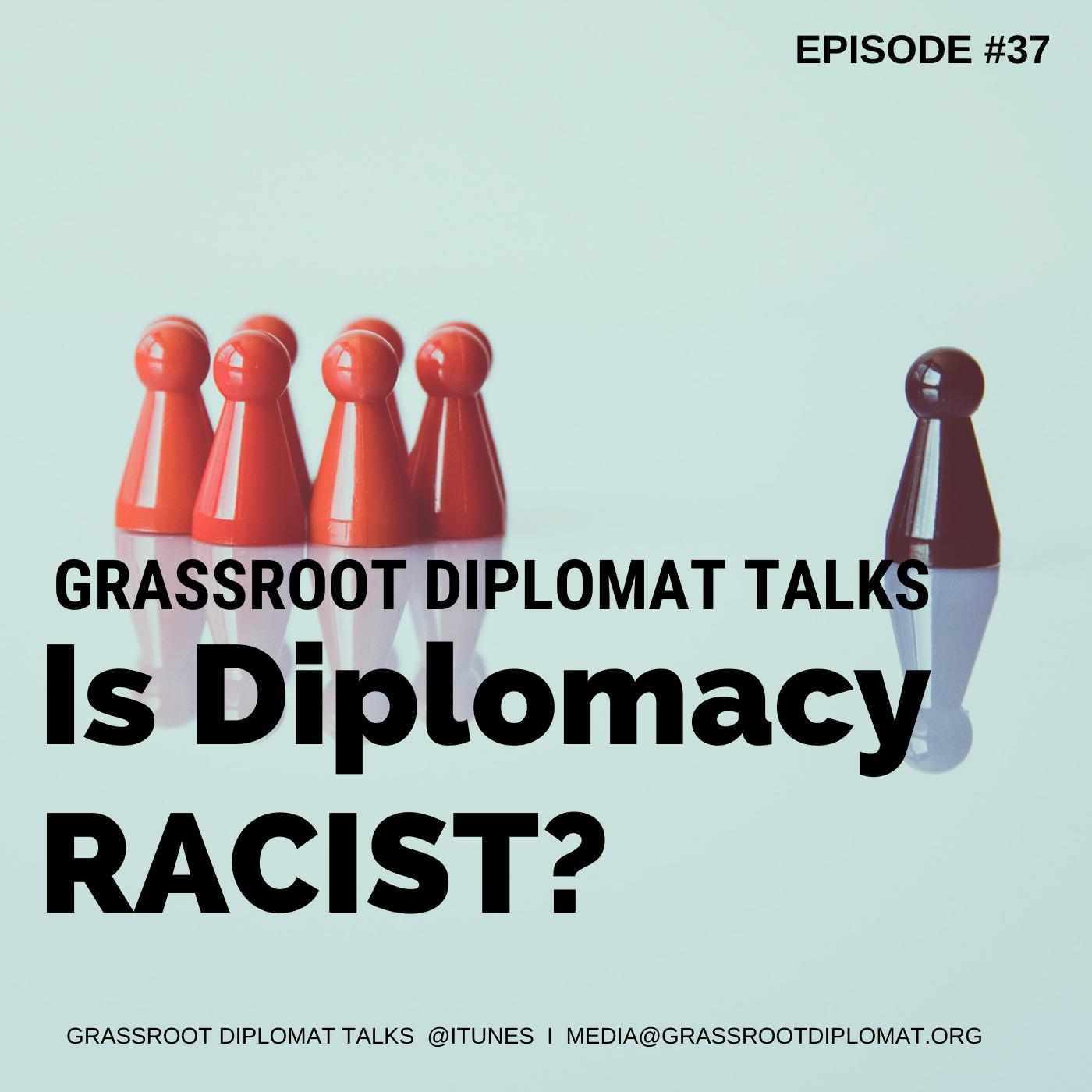 Is diplomacy racist?