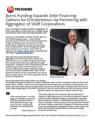 "EIN Presswire :  ""Burns Funding Expands Debt Financing Options for Entrepreneur by Partnering with Aggregator of Shelf Corporations""  (2019)"