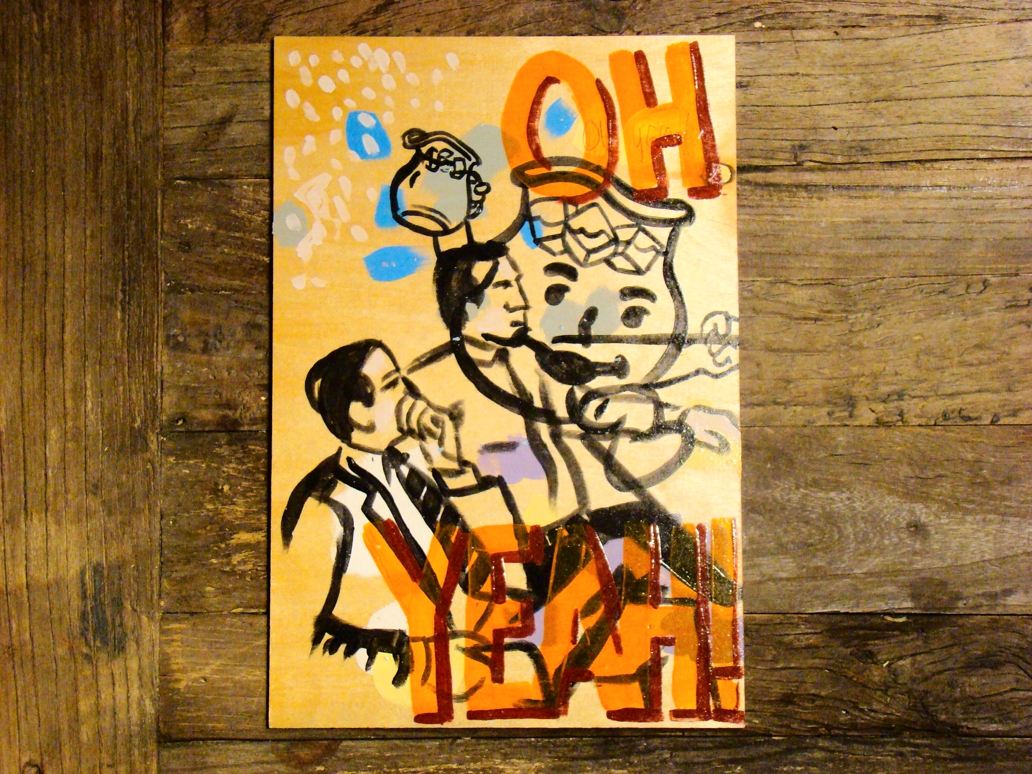 """Oh Yeah!"" by Quality Painters. 8""x12"" acrylic on birch panel. 2015."