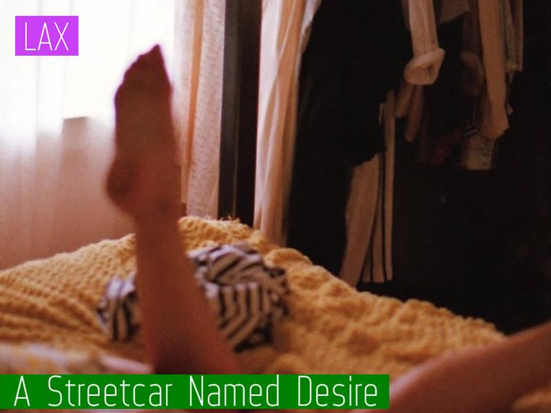 - A Street Car Named DesireLAX Festival2015
