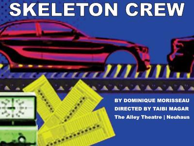 - Skeleton CrewAlley Theatre2018