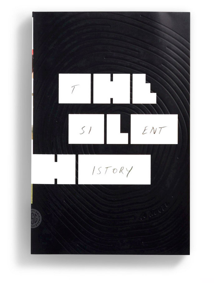"Design by Oliver Munday. ""The Silent History"" by Eli Horowitz, Matthew Derby and Kevin Moffett."
