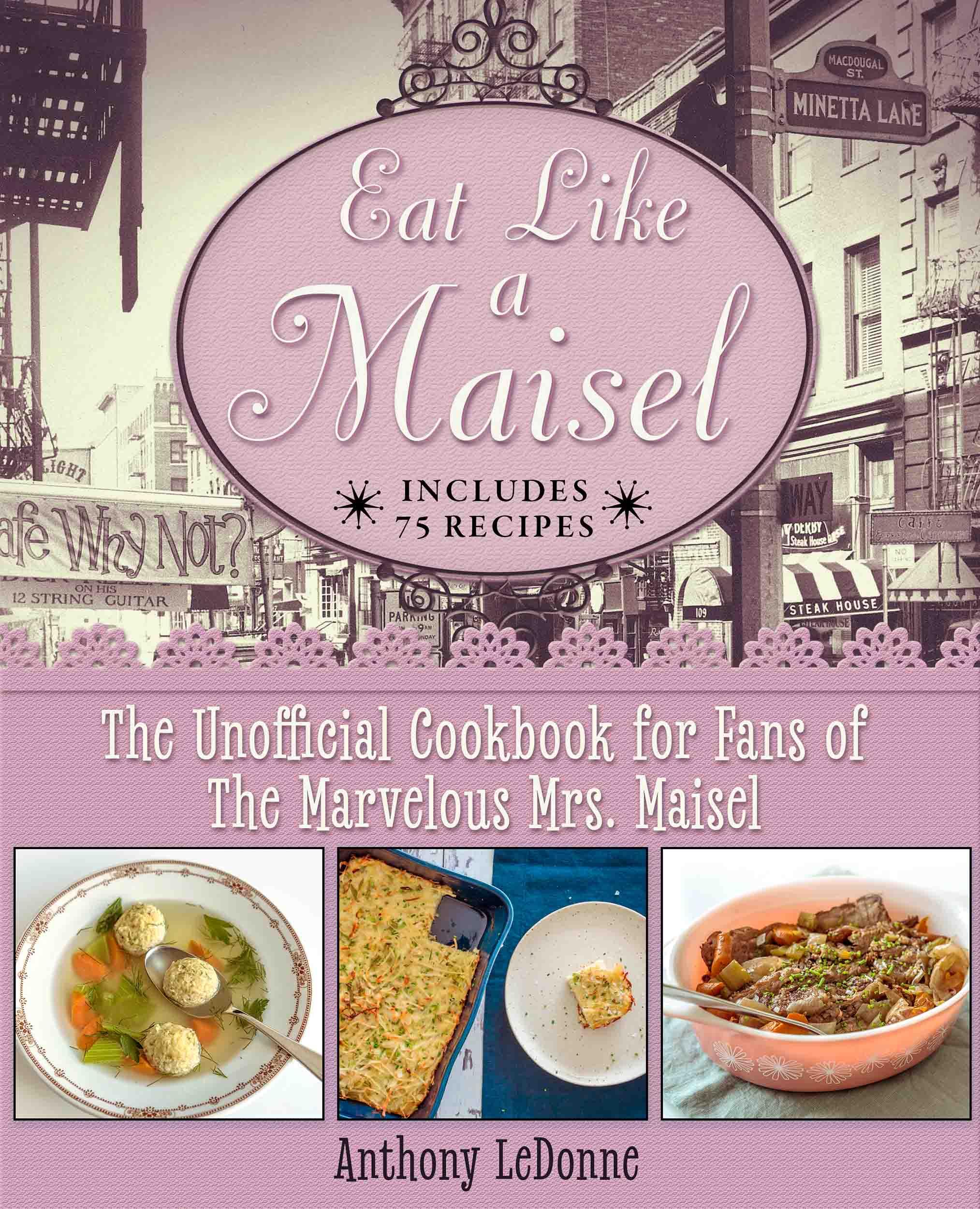 Eat Like A Maisel Cover.jpg