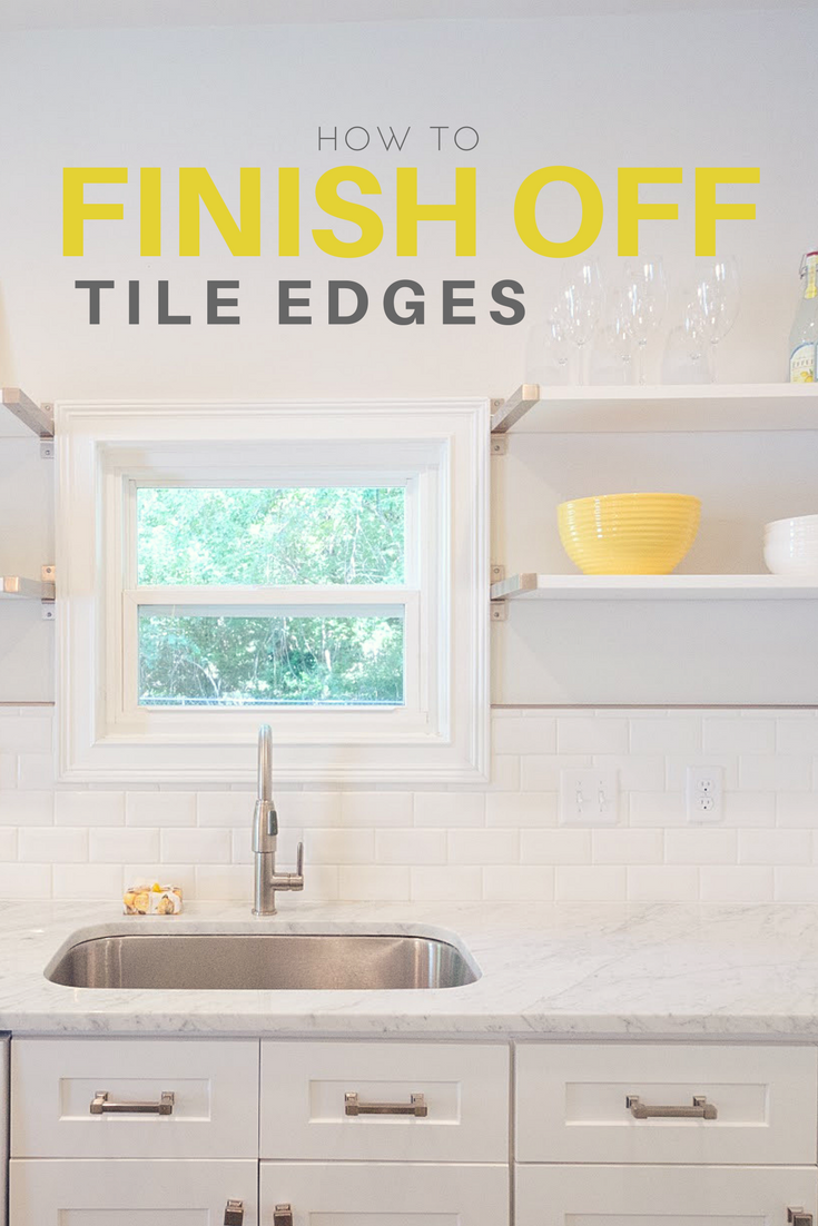 How To Finish Off Tile Edges