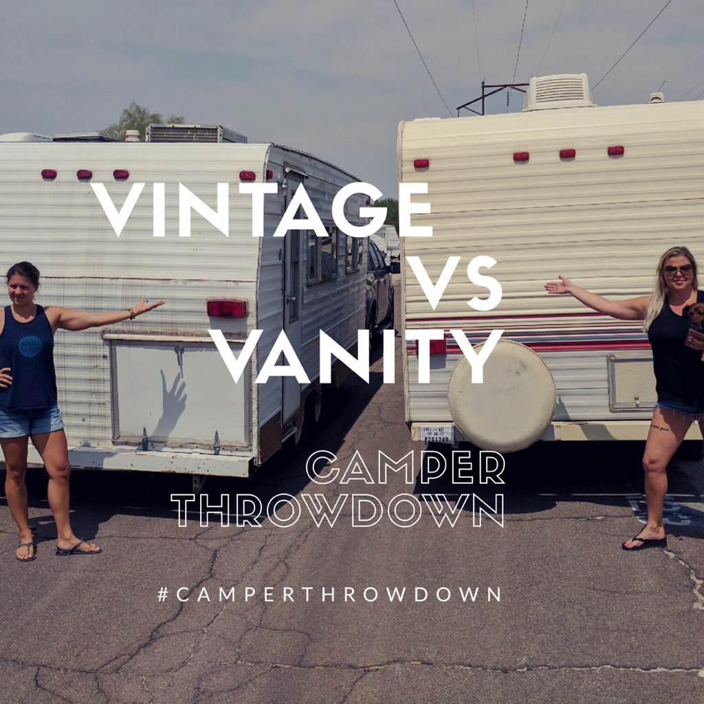 Vintage  Vs Vanity Camper Throwdown