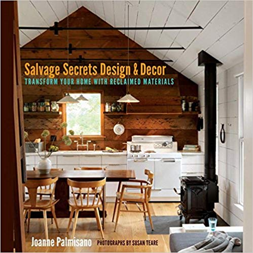 Salvage.Salvage Secrets Design & Decor: Transform Your Home With Reclaimed Materials 1st Editionjpg