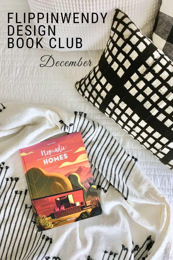 Flippinwendy Design Book Club 2018 December, Nomadic Home