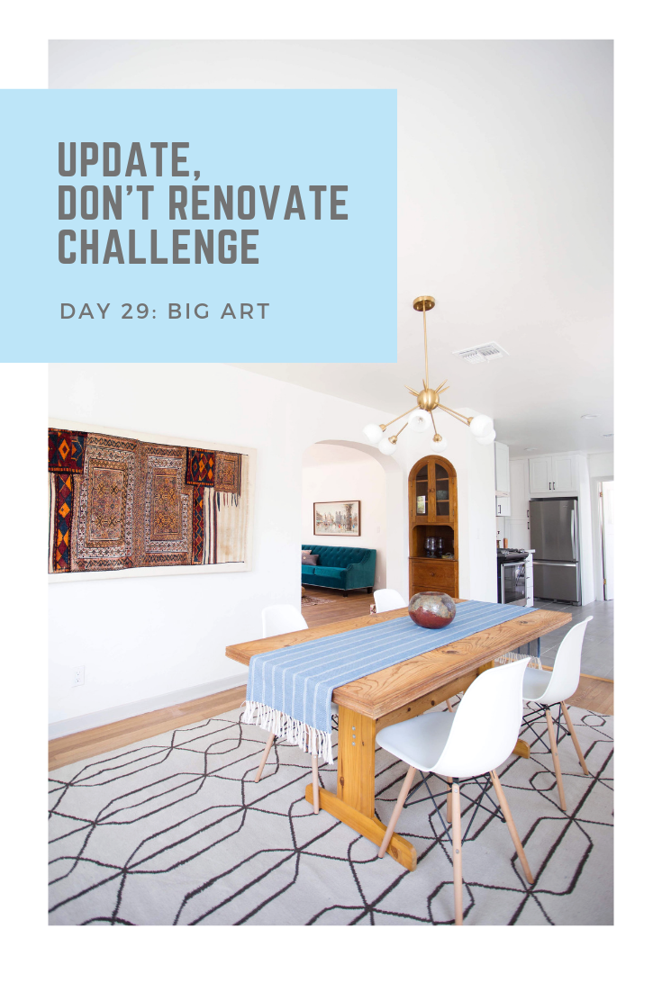 DAY 29 BIG ART Update Don't Renovate Challenge