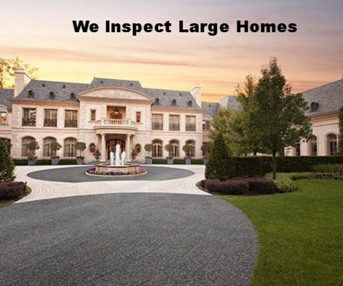 Large Home Inspections