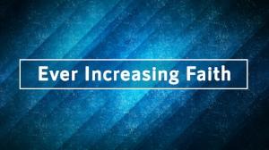 Ever Increasing Faith - Title.jpg