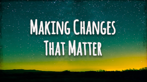 Making Changes - Title.png