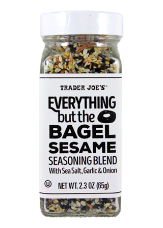 Everything but the Bagel Seasoning - If you haven't tried this yet... you are missing out! Perfect seasoning on everything from eggs, to chicken, veggies and more! Truly a game changer.