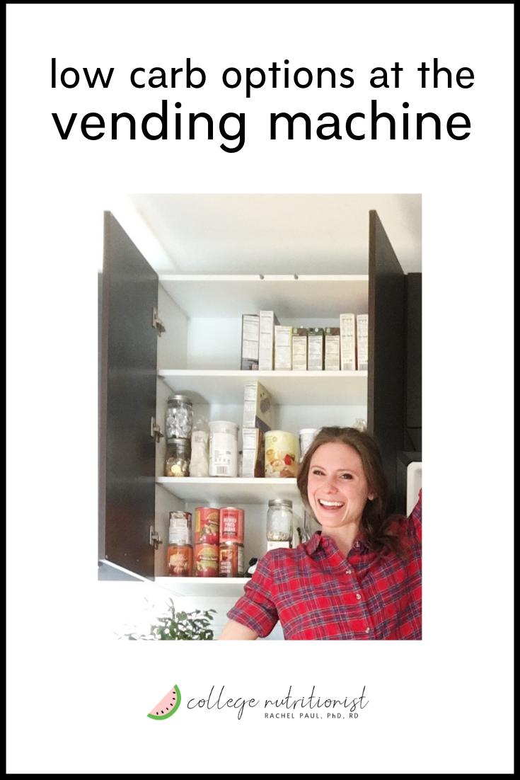 Low Carb Vending Machine Picks