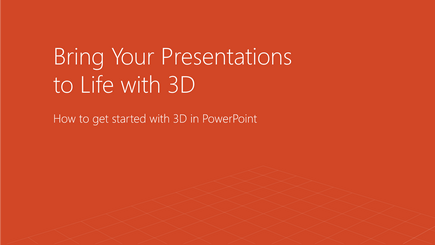 Bring your presentations to life   Learn how to take your PowerPoint presentations to three dimensions with this training template.   Download the template