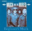 Beginer's Muck   2004 CD/LP